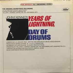 John F. Kennedy / Gregory Peck - Years Of Lightning, Days Of Drums