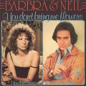 Barbra & Neil - You Don't Bring Me Flowers