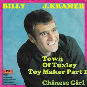 Billy J. Kramer - Town Of Tuxley Toy Maker Part 1 / Chinese Girl