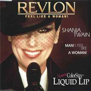 Shania Twain - Revlon - Feel Like A Woman!