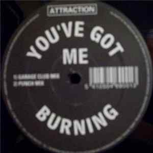 Attraction - You've Got Me Burning
