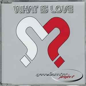 Speedmaster Project - What Is Love