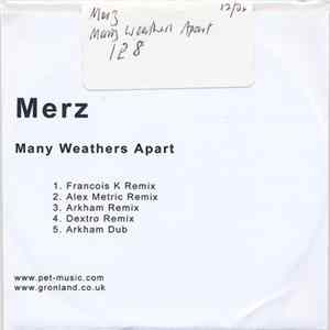 Merz - Many Weathers Apart