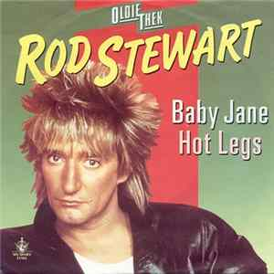 Rod Stewart - Baby Jane / Hot Legs