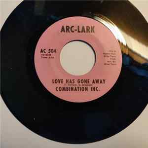 Combination Inc. - People Listen (I'm Gonna Lay My Thing) / Love Has Gone Away