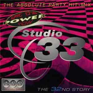 Various - Studio 33 - The 32nd Story - The Absolute Party Hit-Mix