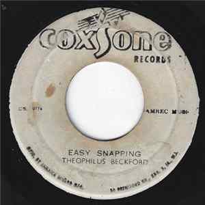Theophilus Beckford / The Jiving Juniors - Easy Snapping / Hip Rub
