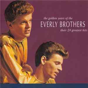 Everly Brothers - The Golden Years Of The Everly Brothers