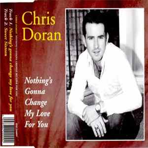 Chris Doran - Nothing's Gonna Change My Love For You