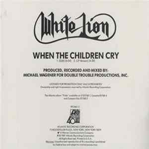 White Lion - When The Children Cry